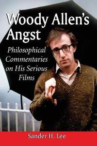 Woody Allen's Angst