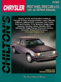 Chilton's Chrysler Front Wheel Drive Cars 4-Cyl 1981-95 Repair Manual