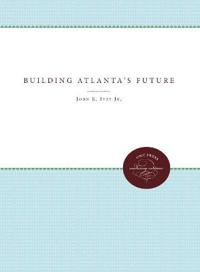 Building Atlanta's Future