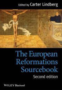 The European Reformations Sourcebook