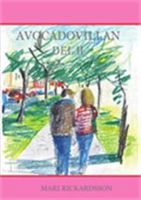 Avocadovillan Del II