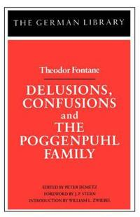 Delusions, Confusions, and the Poggenpuhl Family