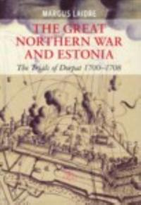 The Great Northern War and Estonia