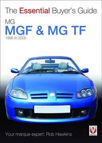 Essential Buyer's Guide Mgf & Mg Tf