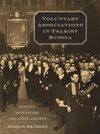 Voluntary Associations in Tsarist Russia