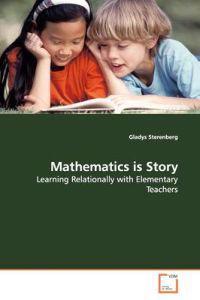 Mathematics Is Story