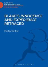 "Blake's ""Innocence"" and ""Experience"" Retraced"