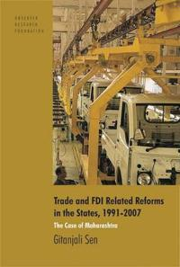 Trade and FDI Related Reforms in the States, 1991-2007