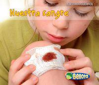 Nuestra Sangre = Our Blood