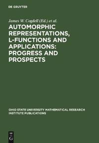 Automorphic Representations, L-Functions And Applications