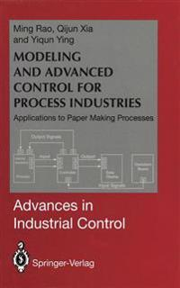 Modeling and Advanced Control for Process Industries