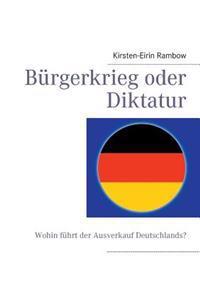 Burgerkrieg Oder Diktatur