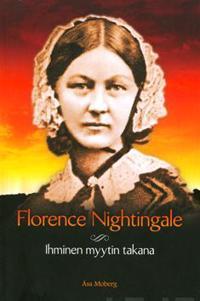Florence Nightingale - ihminen myytin takana