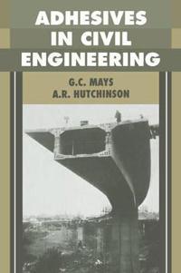 Adhesives in Civil Engineering