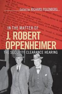 In the Matter of J. Robert Oppenheimer