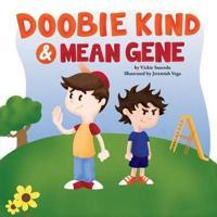 Doobie Kind & Mean Gene