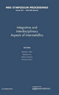 Intergrative and Inerdisciplinary Aspects of Intermetallics