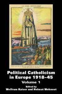 Political Catholicism in Europe 1918-45