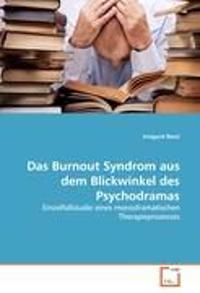 Das Burnout Syndrom Aus Dem Blickwinkel Des Psychodramas