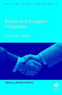 Britain and European Integration: Views from Within