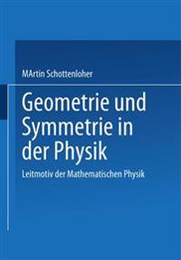 Geometrie Und Symmetrie in Der Physik