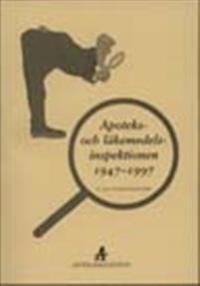 Apoteks- och läkemedels-inspektionen 1947-1997