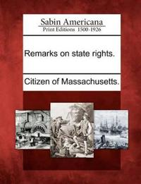 Remarks on State Rights.