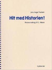 Hit med historien! - grundbog til 5. klasse