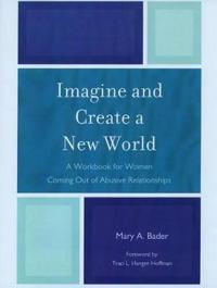Imagine and Create a New World
