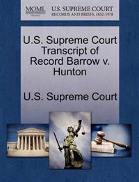 U.S. Supreme Court Transcript of Record Barrow V. Hunton