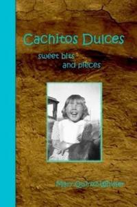 Cachitos Dulces