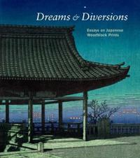 Dreams and Diversions