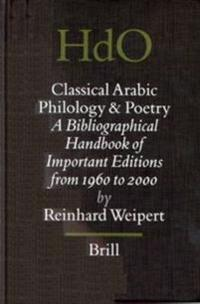 Classical Arabic Philology and Poetry