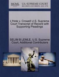 L'Hote V. Crowell U.S. Supreme Court Transcript of Record with Supporting Pleadings
