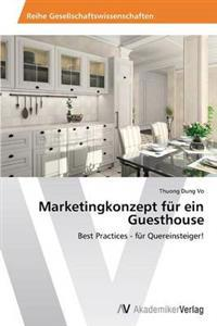 Marketingkonzept Fur Ein Guesthouse