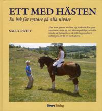 Ett med hästen : en bok för ryttare på alla nivåer