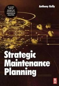 Strategic Maintenance Planning