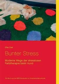 Bunter Stress