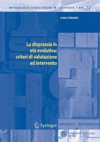 La Disprassia in Eta Evolutiva: Criteri Di Valutazione Ed Intervento