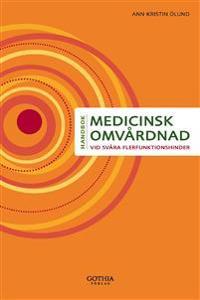 Medicinsk omvårdnad vid svåra flerfunktionshinder