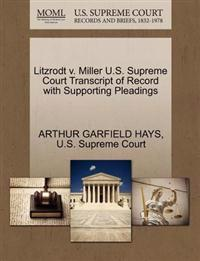 Litzrodt V. Miller U.S. Supreme Court Transcript of Record with Supporting Pleadings