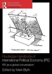 Routledge Handbook of International Political Economy Ipe