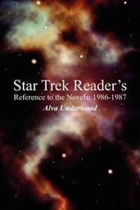 Star Trek Reader's Reference to the Novels, 1986-1987