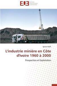 L'Industrie Mini�re En C�te d'Ivoire 1960 � 2000