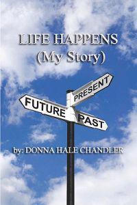 Life Happens: (My Story)