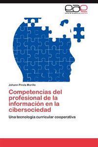 Competencias del Profesional de La Informacion En La Cibersociedad