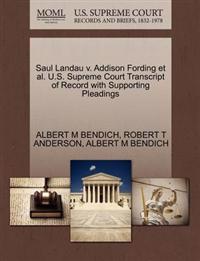 Saul Landau V. Addison Fording et al. U.S. Supreme Court Transcript of Record with Supporting Pleadings