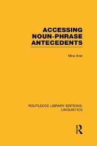 Accessing Noun-Phrase Antecedents