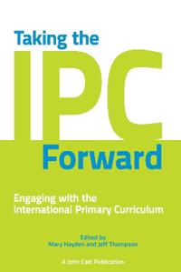 Taking the Ipc Forward: Engaging with the International Primary Curriculum