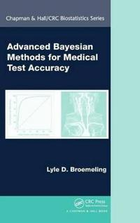 Advanced Bayesian Methods for Medical Test Accuracy